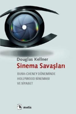 Sinema Savaşları Douglas Kellner
