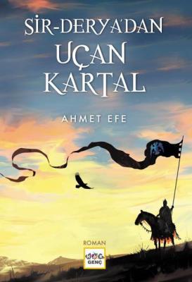 Sir - Deryadan Uçan Kartal Ahmet Efe
