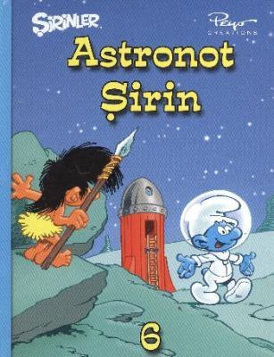 Şirinler-06: Astronot Şirin (Ciltli)