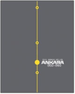 Sivil Mimari Bellek Ankara: 1930-1980