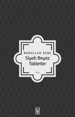 Siyah Beyaz Tabletler
