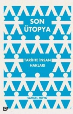 Son Ütopya-Tarihte İnsan Hakları
