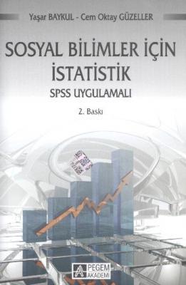 Sosyal Bilimler İçin İstatistik Spss Uygulamalı