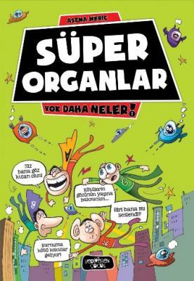 Süper Organlar - Yok Daha Neler