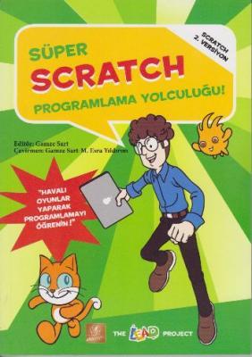 Süper Scratch - Programlama Yolculuğu 2. Versiyon