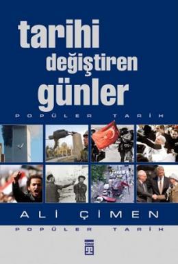 Tarihi Değiştiren Günler %25 indirimli Ali Çimen