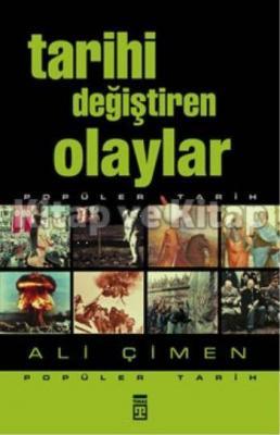 Tarihi Değiştiren Olaylar %32 indirimli Ali Çimen