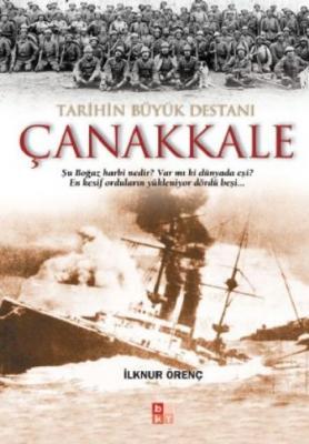 Tarihin Büyük Destanı Çanakkale