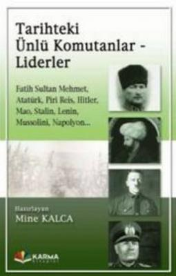 Tarihteki Ünlü Komutanlar - Liderler Kolektif