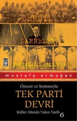 Tek Parti Devri Mustafa Armağan