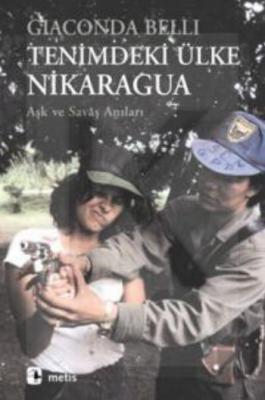 Tenimdeki Ülke Nikaragua-Aşk ve Savaş Anıları