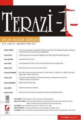 Terazi Aylık Hukuk Dergisi Sayı:41 Ocak 2010