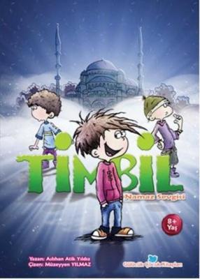 Timbil-Namaz Sevgisi