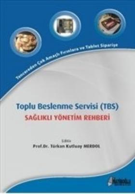 Toplu Beslenme Servisi TBS-Sağlıklı Yönetim Rahberi