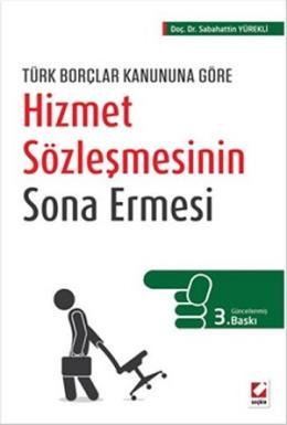 Türk Borçlar Kanununa GöreHizmet Sözleşmesinin Sona Ermesi