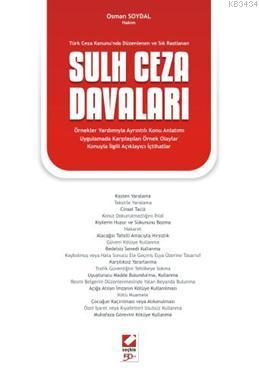 Türk Ceza Kanunu'nda Düzenlenen ve Sık RastlananSulh Ceza Davaları
