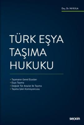 Türk Eşya Taşıma Hukuku