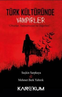 Türk Kültüründe Vampirler