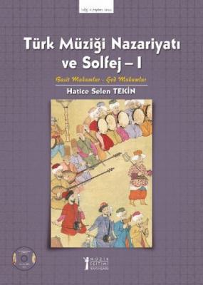 Türk Müziği Nazariyatı ve Solfej I