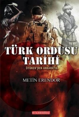 Türk Ordusu Tarihi-Ötükenden Ankaraya