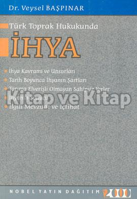 Türk Toprak Hukukunda İhya