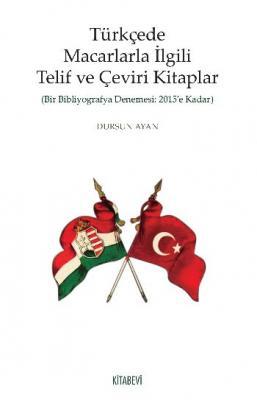 Türkçede Macarlarla İlgili Telif ve Çeviri Kitaplar
