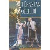 Türkistan Geceleri Necip El-kiylani