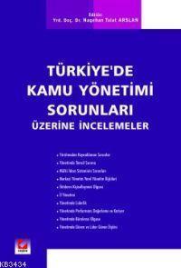 Türkiye'de Kamu Yönetimi Sorunları Üzerine İncelemeler