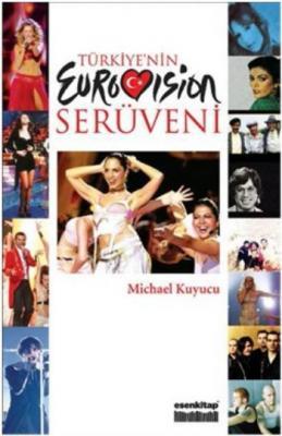 Türkiye`nin Eurovision Serüveni