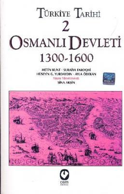 Türkiye Tarihi-2 Osmanlı Devleti 1300-1600