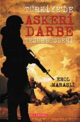 Türkiye'de Askeri Darbe Tesebbüsleri