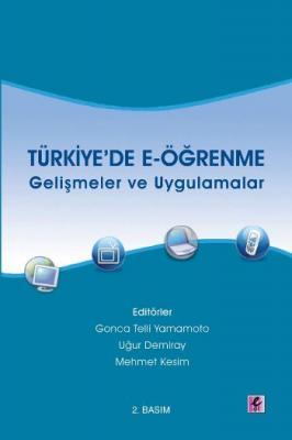 Türkiye'de E-Öğrenme (Gelişmeler ve Uygulamalar)