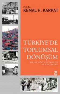 Türkiyede Toplumsal Dönüşüm