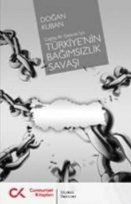 Türkiye'nin Bağımsızlık Savaşı (Çağdaş Bir Gelecek İçin)