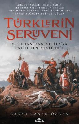 Türklerin Serüveni Cansu Canan Özgen