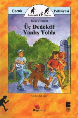 Üç Dedektif Yanlış Yolda,Julia Volmert
