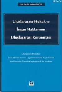 Uluslararası Hukuk ve İnsan Haklarının Uluslararası Korunması