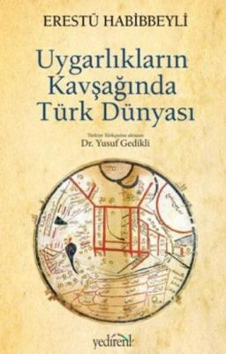 Uygarlıkların Kavşağında Türk Dünyası