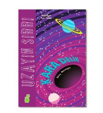 Uzayın Sırrı-Kara Delik