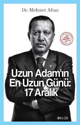 Uzun Adamın En Uzun Günü 17 Aralık Mehmet Altan