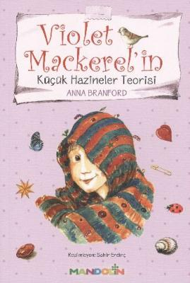 Violet Mackerelin Küçük Hazineler Teorisi