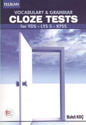 Vocabulary Grammar Cloze Tests For YDS LYS 5 KPSS