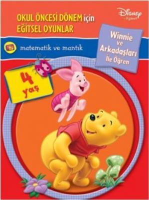 Winnie ve Arkadaşları ile Öğren: Matematik ve Mantık (4 Yaş)