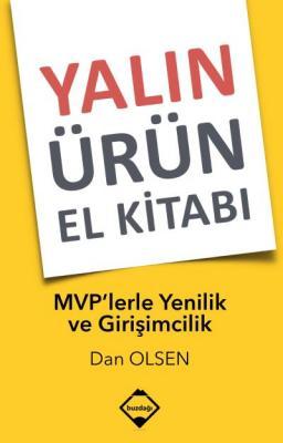 Yalın Ürün El Kitabı-MVP'lerle Yenilik ve Girişimcilik