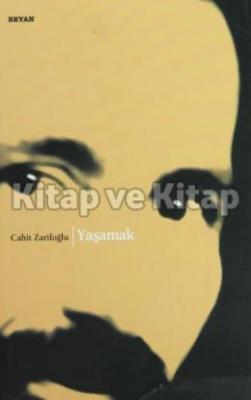 Yaşamak %35 indirimli Cahit Zarifoğlu