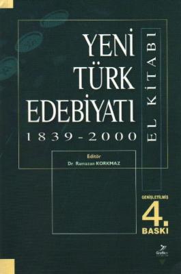 Yeni Türk Edebiyatı El Kitabı (1839-2000)