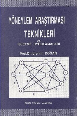 Yöneylem Araştırması Teknikleri ve İşletme Uygulamaları