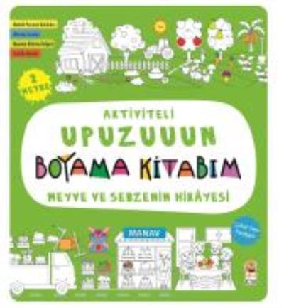Aktiviteli Upuzuuun Boyama Kitabım Meyve Ve Sebzenin Hikayesi Kolekt