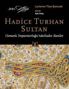 Hadice Turhan Sultan