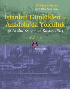 İstanbul Günlükleri ve Anadolu'da Yolculuk